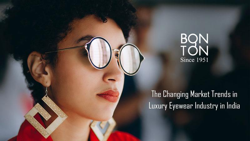 Changing Market Trends in Luxury Eyewear