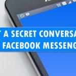 Start A Secret Conversation in Facebook Messenger