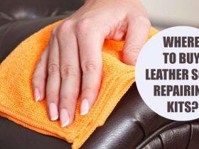 Where to Buy Leather Sofa Repairing Kits?