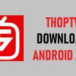 ThopTV APK Download Latest Version 2020