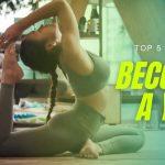Top 5 Moves to Become A Yogi