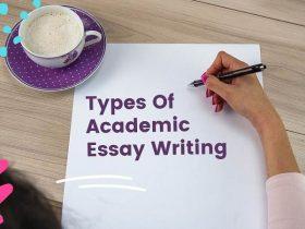 Types Of Academic Essay Writing