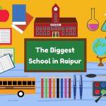 The Biggest School in Raipur
