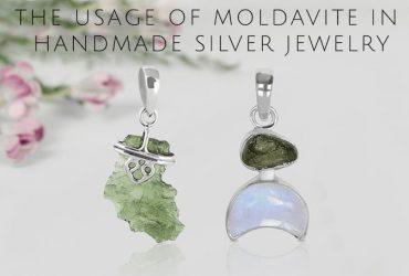 The Usage of Moldavite in Handmade Silver Jewelry
